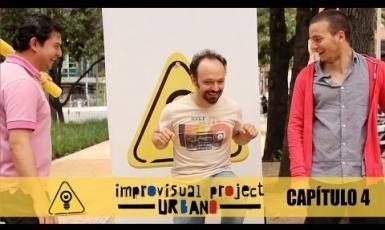 Improvisual Urbano - Capitulo 4